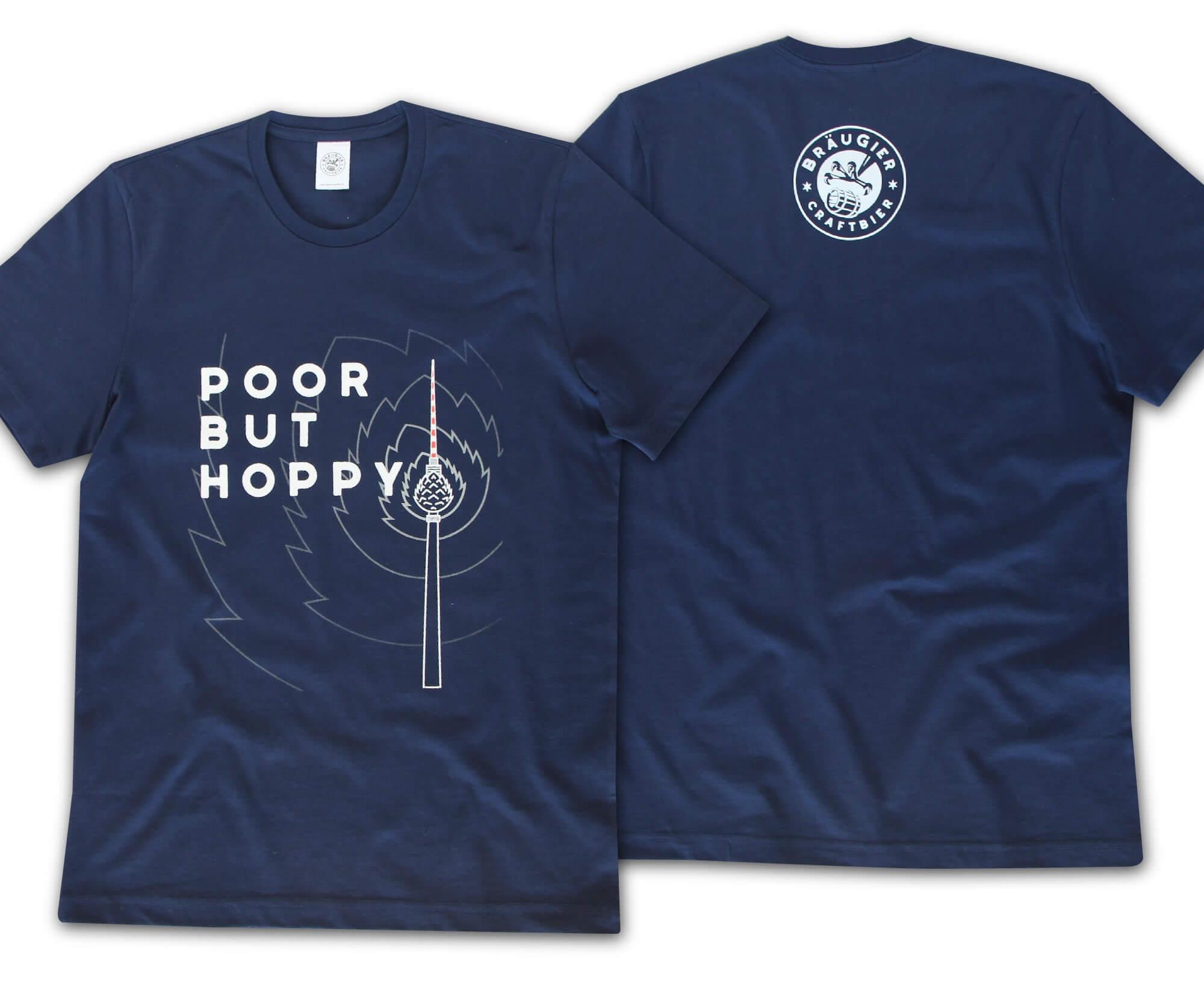 BRÄUGIER Poor but hoppy T-Shirt