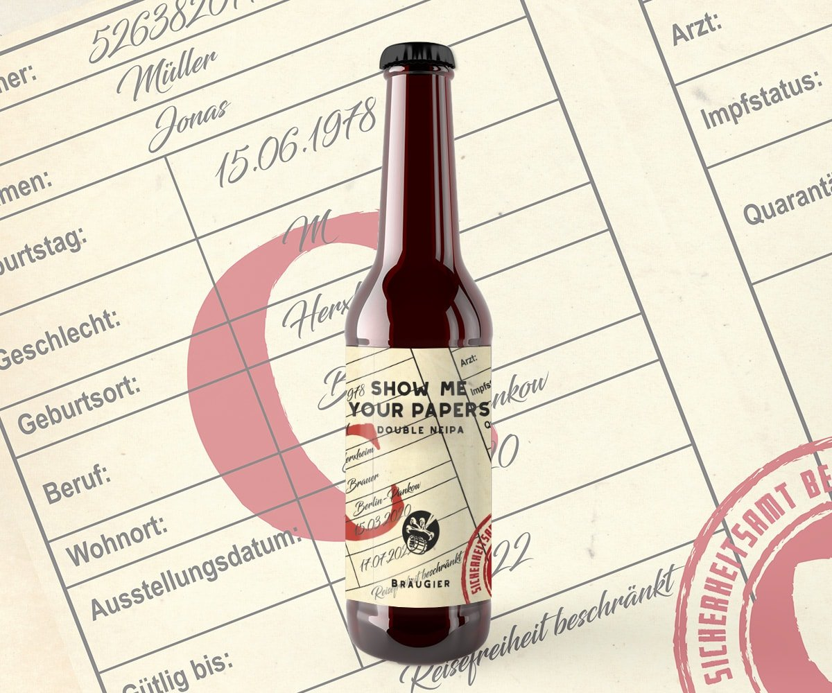 BRÄUGIER Show me Your Papers NEIPA